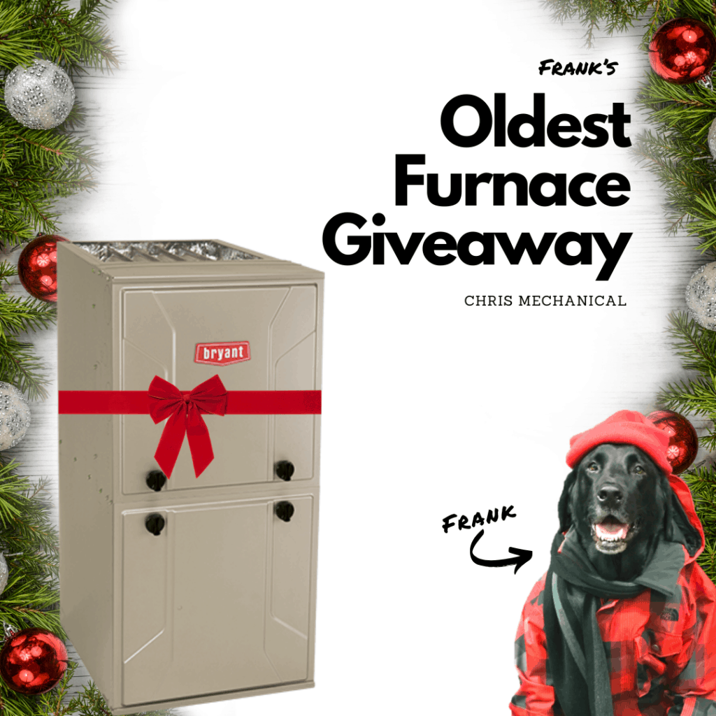 Oldest Furnace giveaway